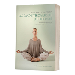 Gertraud Gruber&nbspGesundheit Das Ganzheitskosmetische Gleichgewicht